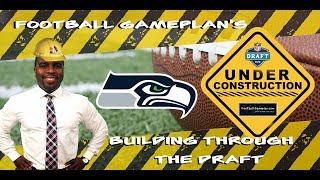 Football Gameplan's Building Through the 2018 NFL Draft: Seattle Seahawks