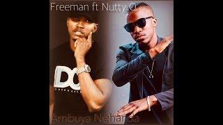 Freeman ft Nutty O    - Ambuya Nehanda
