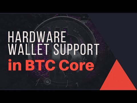 Hardware Wallet Support In BTC Core