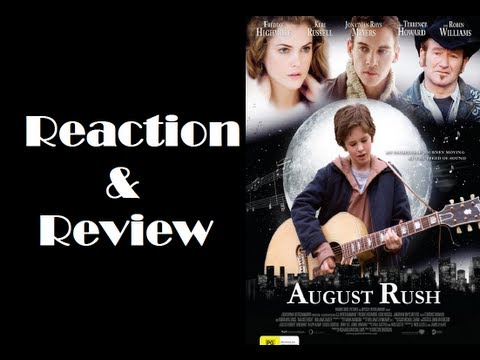 """August Rush"" Reaction & Review"