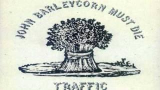 TRAFFIC  John Barleycorn Must Die 05   John Barleycorn