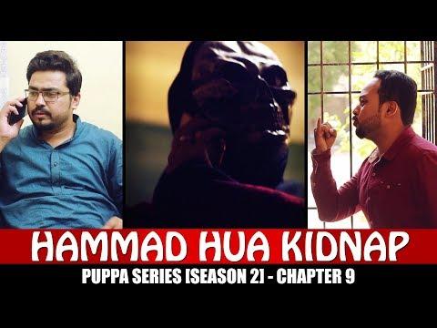 Hammad Hua Kidnap  Chapter 9  Season 2  Puppa Web Series  The Idiotz