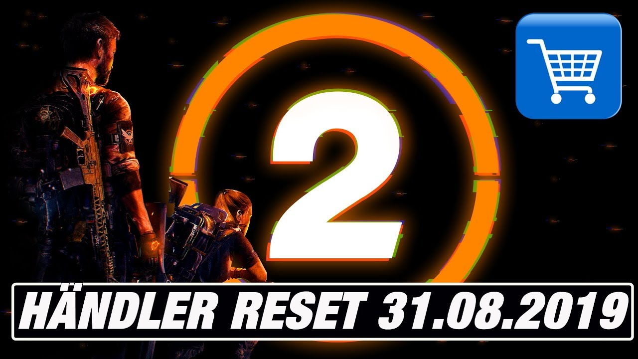 The Division 2 -Händler Reset 31 08 2019