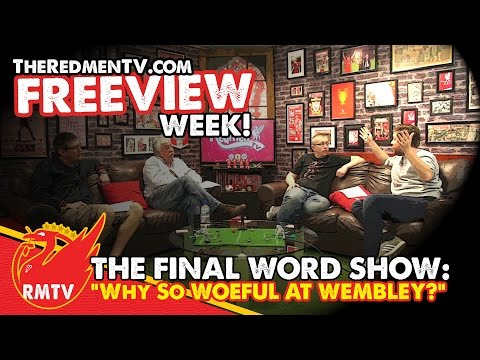 Aston Villa 2-1 Liverpool | The Final Word | Redmen TV Freeview Week