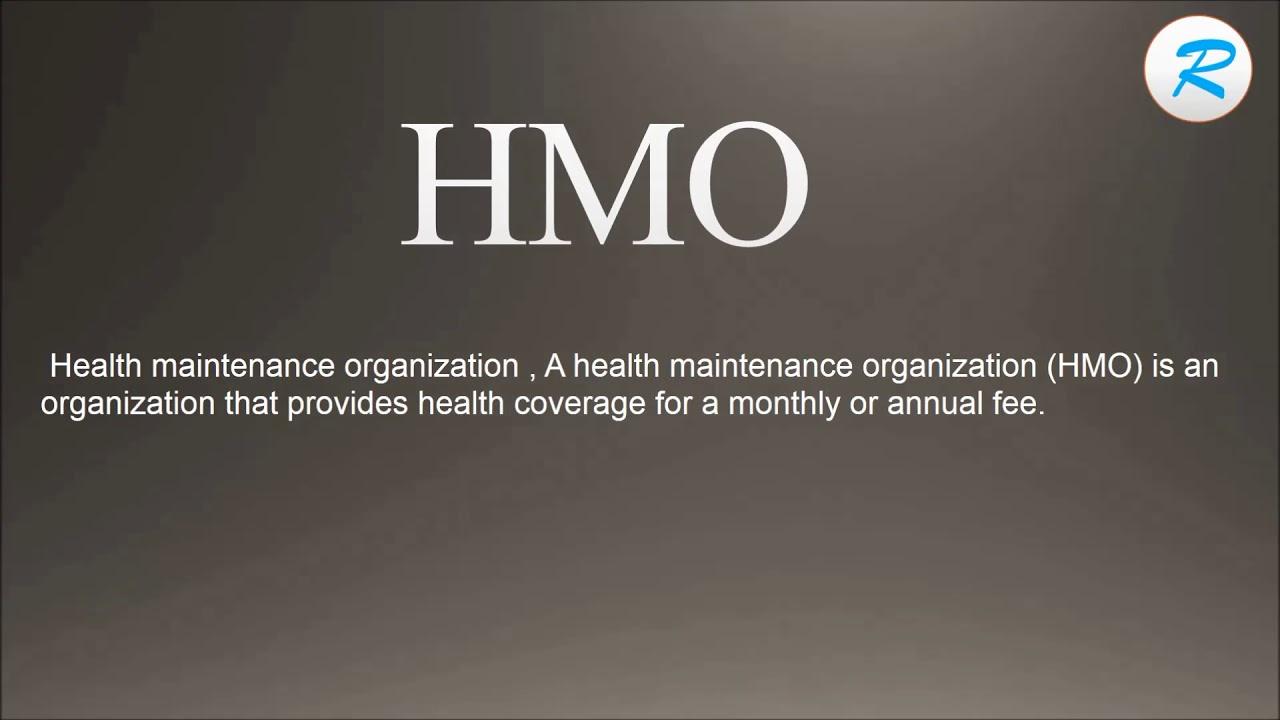 how to pronounce hmo ; hmo pronunciation ; hmo meaning ; hmo