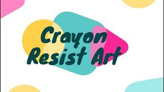 Creative Tuesdays with Liz: Crayon Resist Art