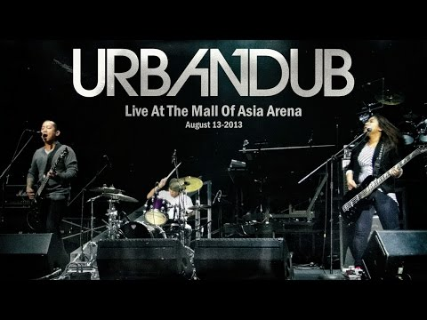 Urbandub Live At Mall Of Asia Arena August 13 - 2013