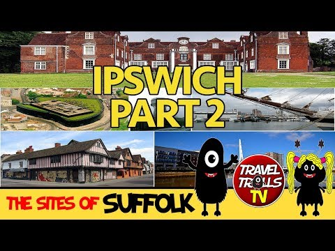 The Best Tour Of Ipswich...EVER! Part 2 Of 2
