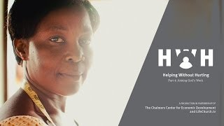 Helping Without Hurting - Part 4: Joining God's Work - LifeChurch.tv