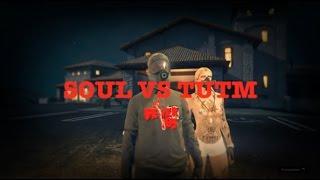 SOUL VS TUTM |DUALTAGE|