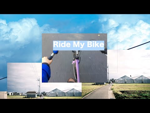 Ride My Bike (Official Music Video)