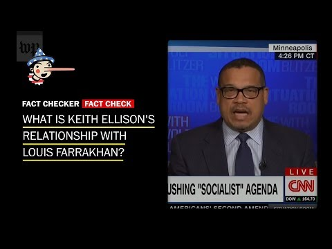 What's the story with Keith Ellison and Louis Farrakhan?