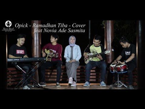 Ramadhan Tiba - Opick - Cover By Kanca Band Feat Nofia Ade Sasmita