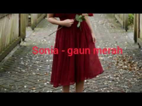 sonia---gaun-merah-lirik