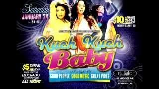 KUCH KUCH BABY - The Ultimate West Indian Throwback Party
