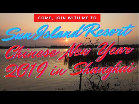 Sun Island Resort Shanghai | Chinese New Year 2019 | Ambisyosang Lakwatsera