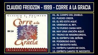 Claudio Freidzon - 1999 - Corre a la gracia
