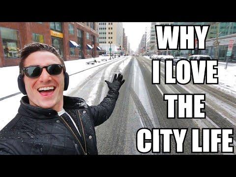 Why I Love The City Life
