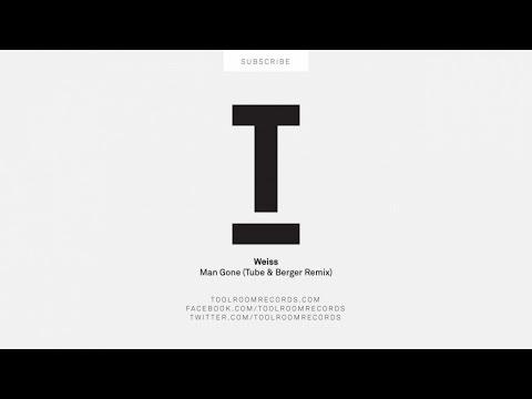 Weiss - Man Gone (Tube & Berger Remix)
