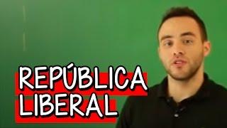 República Liberal - História | Descomplica