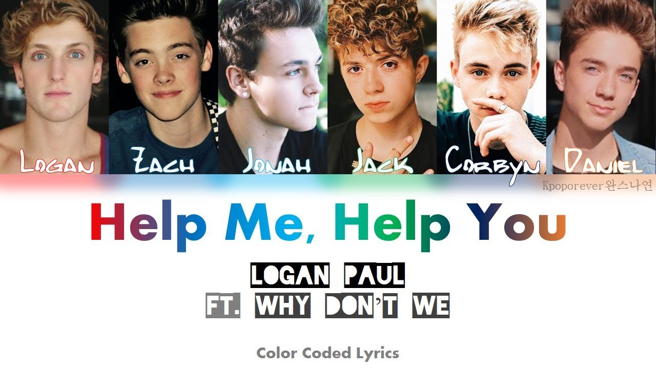 Logan Paul Ft Why Don T We Help Me Help You Color