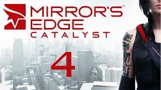 Mirror's Edge Catalyst - Прохождение игры на русском [#4]