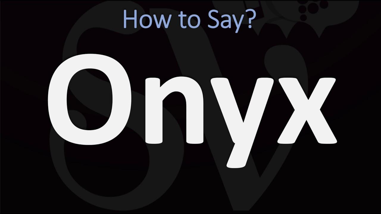 How to Pronounce Onyx? (9 WAYS!) British Vs US/American English  Pronunciation