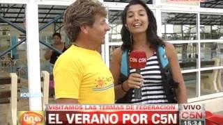 C5N - VERANO 2014: LAS TERMAS DE FEDERACION