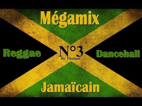 ♫ ♪ Mégamix Reggea-Dancehall Jamaicain 3 ♫ ♪