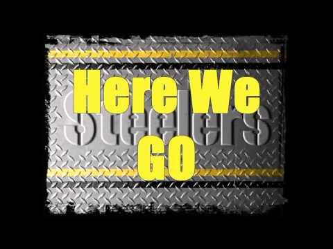 Pittsburgh Steelers - Here We Go Steelers (Steelers Song)