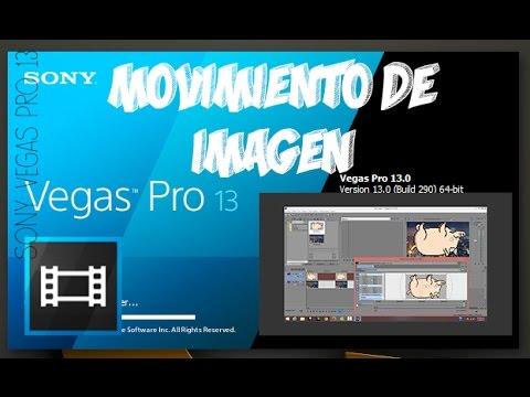Mover Imágenes En Vídeos Sony Vegas Pro 13 Youtube