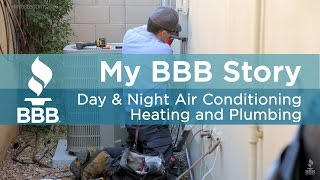My BBB Story: Day & Night Air Conditioning, Heating, and Plumbing