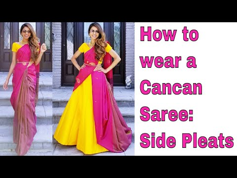 How to wear a Cancan Saree: Side Pleats