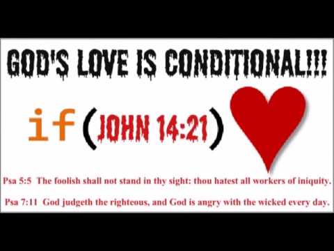 God's Love is Absolutely CONDITIONAL