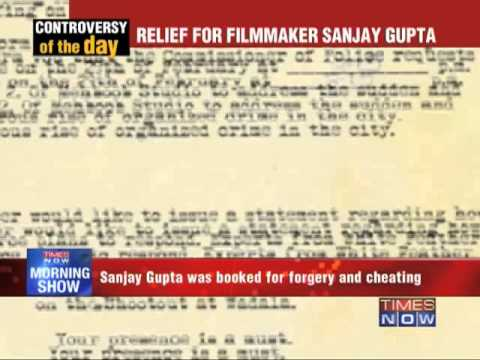 Relief for filmmaker Sanjay Gupta