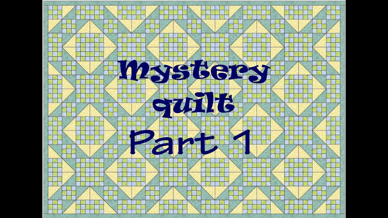 Mystery Quilt Part 1 -That Garden Quilt - New Free on-line mystery ... : quilting mysteries - Adamdwight.com