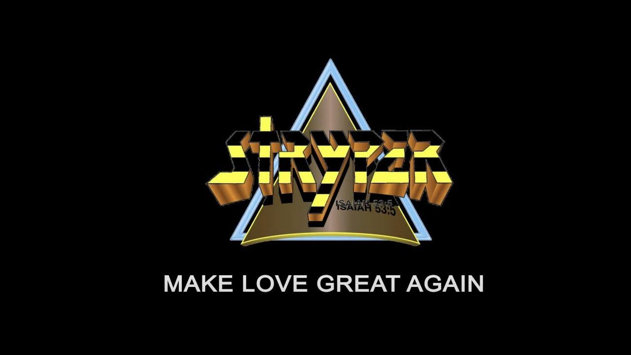 "Stryper - ""Make Love Great Again"" - Official Lyric Video"