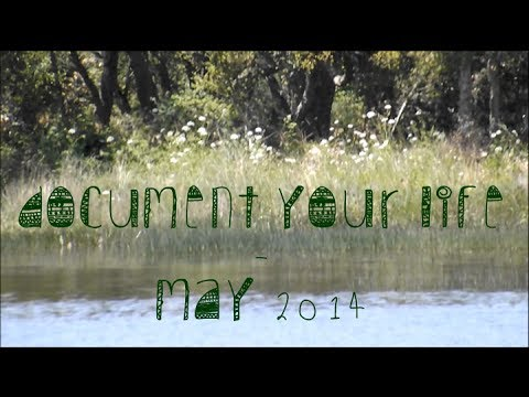 Document your life - May 2014