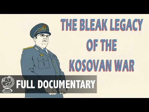 The Bleak Legacy of the Kosovan War