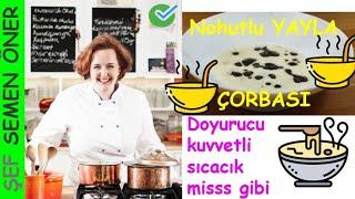 Nohutlu Yayla Çorbası - Semen Öner - Yemek Tarifleri