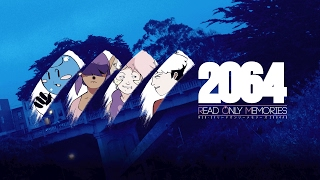 2064: Read Only Memories • Out Now! (2017)}