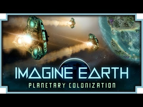 Imagine Earth - (Planetary Colonization & City Building Game)