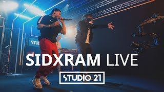 SIDxRAM | LIVE @ STUDIO 21