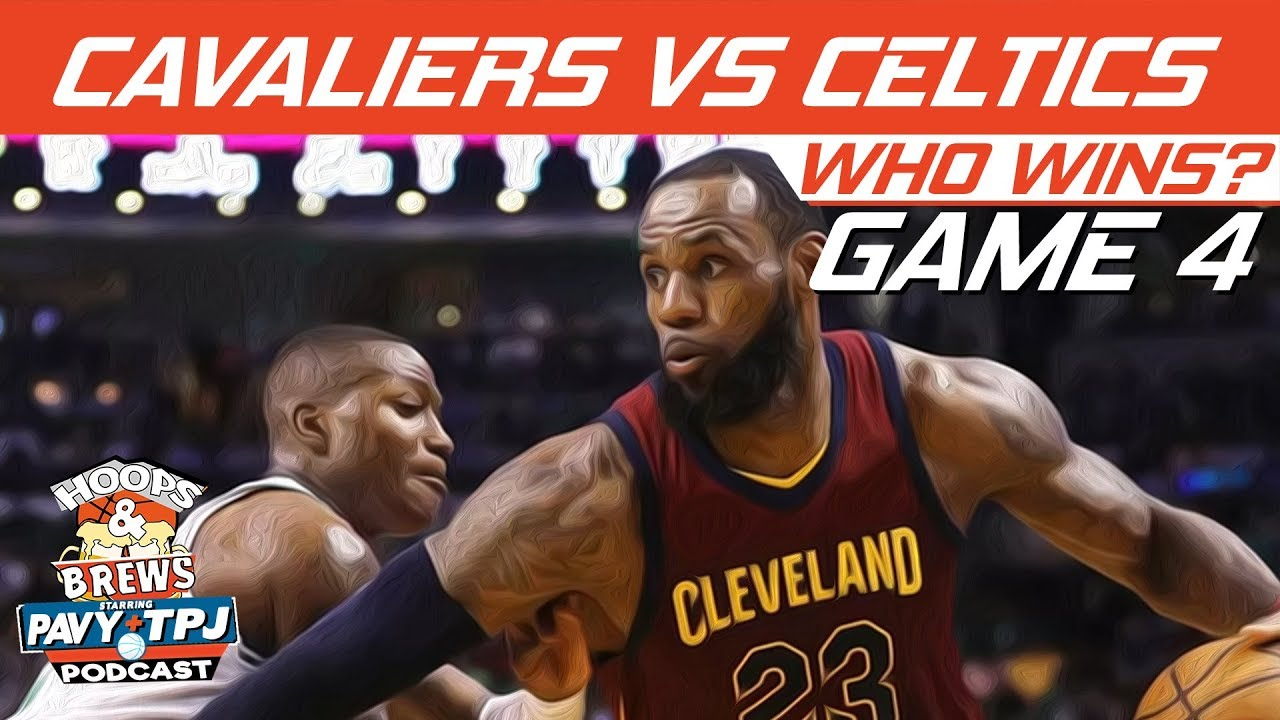 cleveland-cavaliers-vs-boston-celtics-game-4-who-will-win-hoops-n-brews