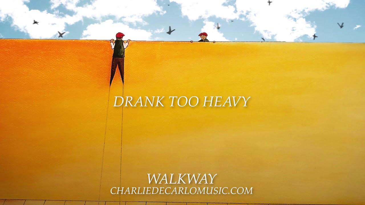 Charlie DeCarlo - Walkway  (Lyric Video)