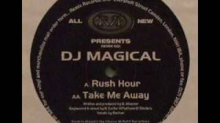 DJ Magical - Rush Hour