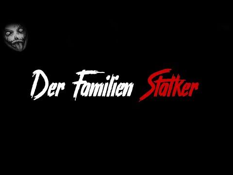 Der Familien Stalker   Horror Creepypasta German / Deutsch