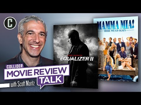The Equalizer 2 & Mamma Mia: Here We Go Again - Movie Review Talk With Scott Mantz