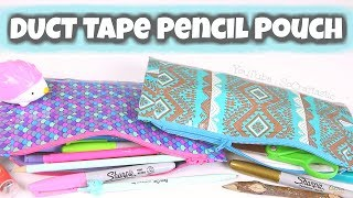 DIY PENCIL POUCH // Duct Tape Zipper Pouch // Back-To-School // SoCraftastic