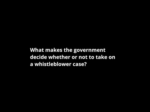 What makes the government decide whether to take on a whistleblower case?